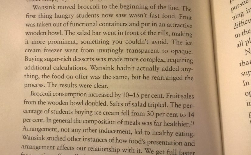 On the power of choice architecture in determining what we eat (eat your Broccoli, kids)